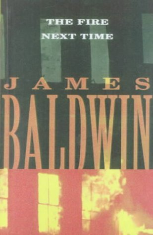 The Fire Next Time James Baldwin