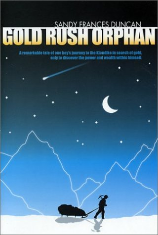 Gold Rush Orphan  by  Frances Duncan