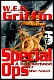 Special Ops Part 2 (Brotherhood of War #9) W.E.B. Griffin