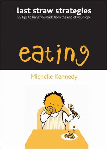 Eating  by  Michelle Kennedy