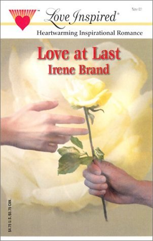 Love At Last (The Mellow Years #1)  by  Irene Brand