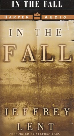In The Fall: In The Fall  by  Jeffrey Lent
