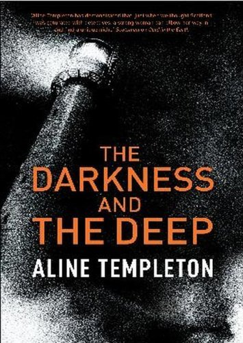 The Darkness And The Deep  by  Aline Templeton