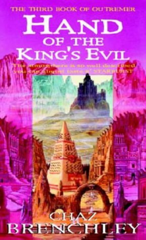 Hand Of The Kings Evil (Outremer, #3) Chaz Brenchley