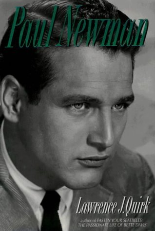 Paul Newman  by  Lawrence J. Quirk