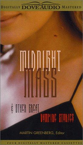 Midnight Mass: & Other Great Vampire Stories Martin H. Greenberg
