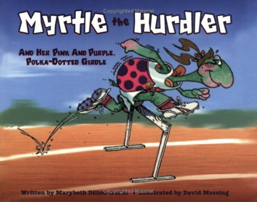 Myrtle the Hurdler and Her Pink and Purple, Polka-Dotted Girdle  by  Marybeth Dillon-Butler