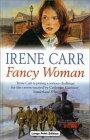 Fancy Women  by  Irene Carr