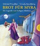 Brot für Myra: Die Legende vom heiligen Nikolaus Otfried Preußler
