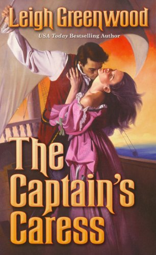The Captains Caress  by  Leigh Greenwood