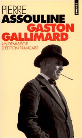 Gaston Gallimard Pierre Assouline