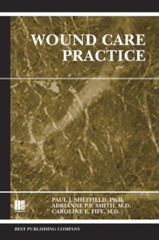 Wound Care Practice  by  Caroline E. Fife