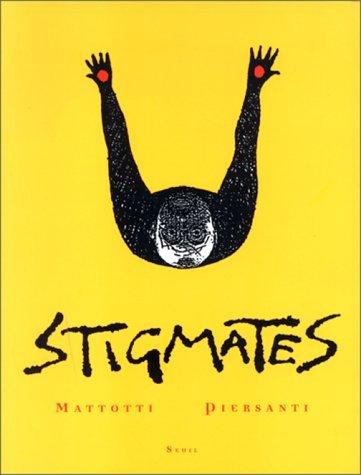 Stigmates  by  Lorenzo Mattotti