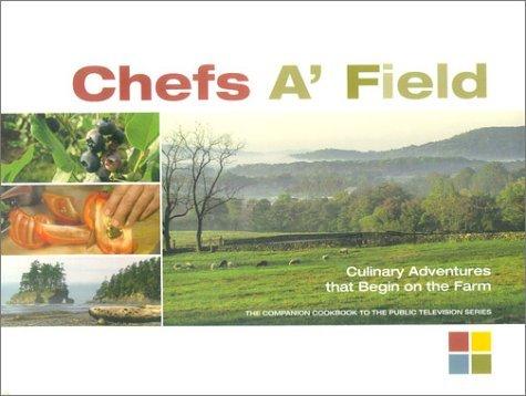 Chefs A Field Cory Schreiber