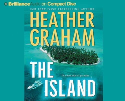 The Island: The Dark Side of Paradise Heather Graham