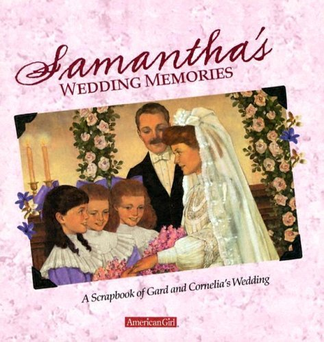 Samanthas Wedding Memories: A Scrapbook of Gard and Cornelias Wedding Dan Andreasen