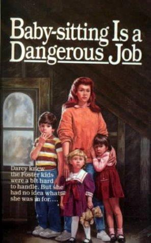 Baby-Sitting Is a Dangerous Job Willo Davis Roberts