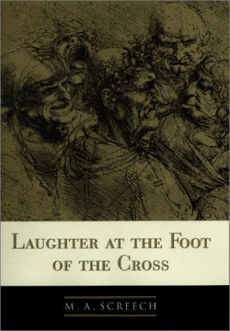 Laughter At The Foot Of The Cross  by  M.A. Screech