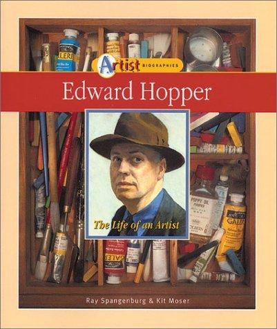 Edward Hopper: The Life Of An Artist Ray Spangenburg