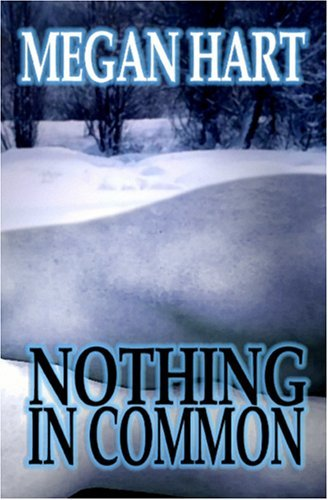 Nothing In Common  by  Megan Hart