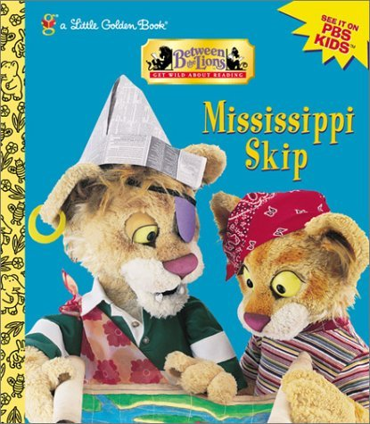 Mississippi Skip (Little Golden Book)  by  Pippi Nipperwit