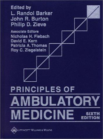 Principles of Ambulatory Medicine L. Randol Barker