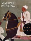 Marwar Painting: A History of the Jodhpur Style  by  Rosemary Crill