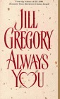 Always You  by  Jill Gregory
