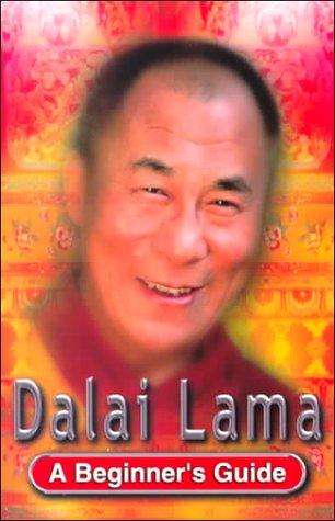 Dalai Lama: A Beginners Guide  by  Genevieve Blais