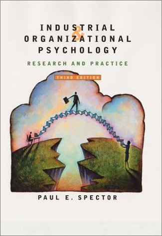 Industrial And Organizational Psychology: Research And Practice  by  Paul E. Spector