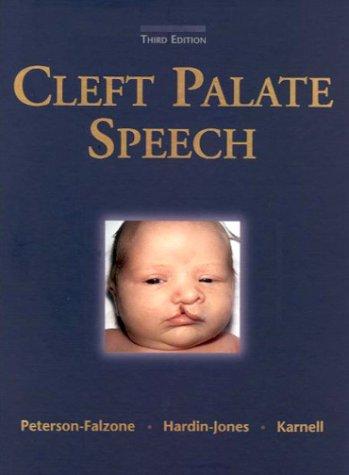 Cleft Palate Speech Sally J. Peterson-Falzone
