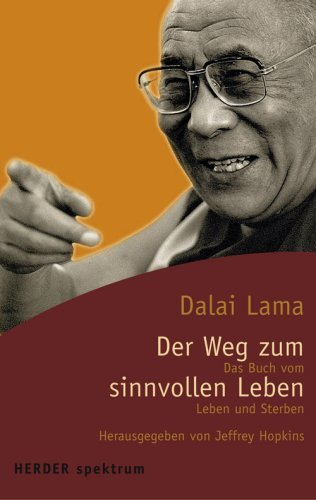 Der Weg Zum Sinnvollen Leben Dalai Lama XIV