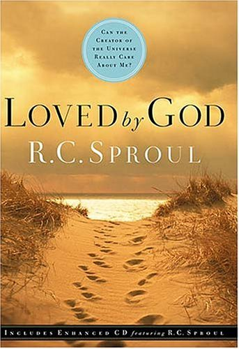 Loved God [With CD] by R.C. Sproul