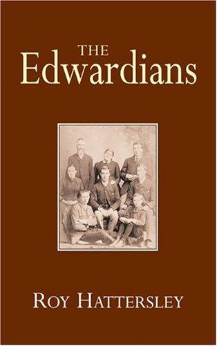 The Edwardians Roy Hattersley