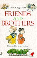 Friends and Brothers (Mammoth storybook)  by  Dick King-Smith