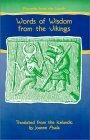Proverbs from the North: Words of Wisdom from the Vikings (Proverb Series) Joanne Asala