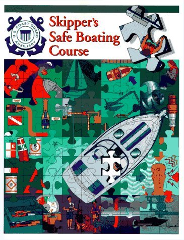 Skippers Safe Boating Course  by  U S Coast Guard Auxiliary