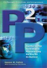 P2P: How Peer-to-Peer Technology is Revolutionizing the Way We Do Business  by  Hassan M. Fattah
