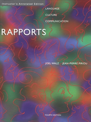 Rapports: An Introduction to French Language and Francophone Culture Joel Walz