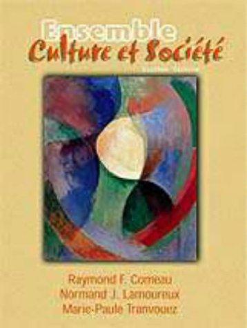 Ensemble Text: Culture et Société Raymond F. Comeau