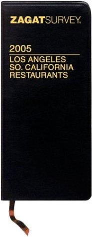 Zagat Los Angeles So. California Restaurants Zagat Survey