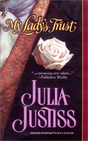 My Ladys Trust (The Spymaster, #1) Julia Justiss