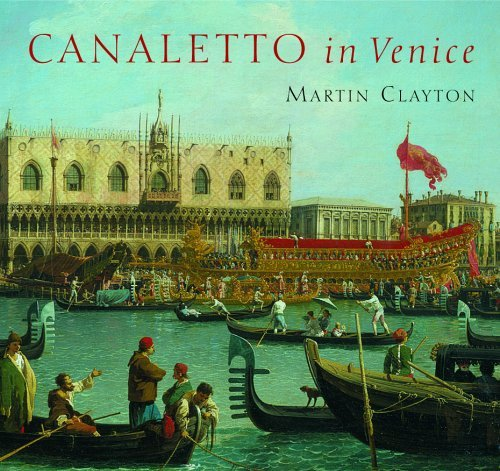 Canaletto in Venice  by  Martin Clayton