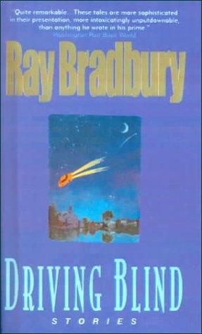 Driving Blind Ray Bradbury