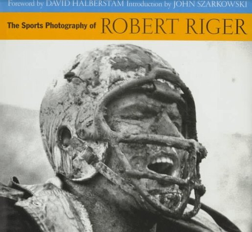 The Sports Photography of Robert Riger  by  Robert Riger
