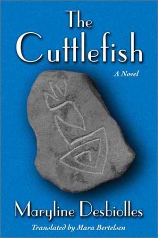 The Cuttlefish  by  Maryline Desbiolles
