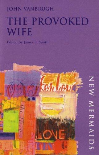 Provoked Wife John Vanbrugh