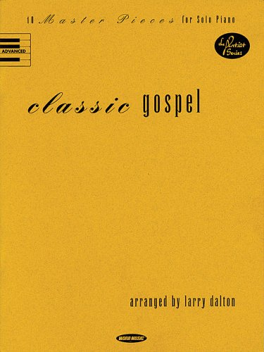 Classic Gospel: 10 Master Pieces for Solo Piano  by  Word Music