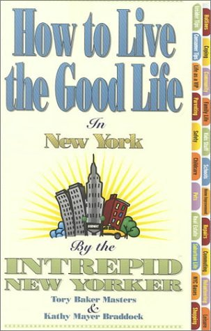 How to Live the Good Life in New York Tory Baker Masters