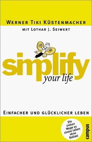 Wenn Du Es Eilig Hast, Gehe Langsam. Das Neue Zeitmanagement In Einer Beschleunigten Welt Lothar J. Seiwert